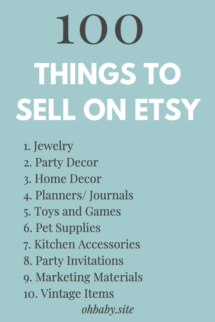 100 Things To Sell On Etsy Etsy Shop Ideas Selling On Etsy Etsy Shop Things To Sell Selling On Etsy