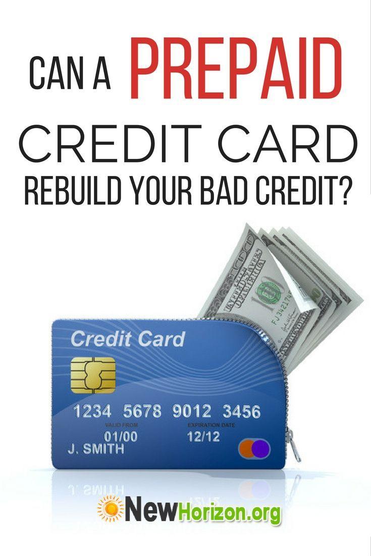 Can a prepaid credit card rebuild your bad credit
