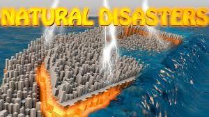 Resultado de imagen de naturals disasters minecraft