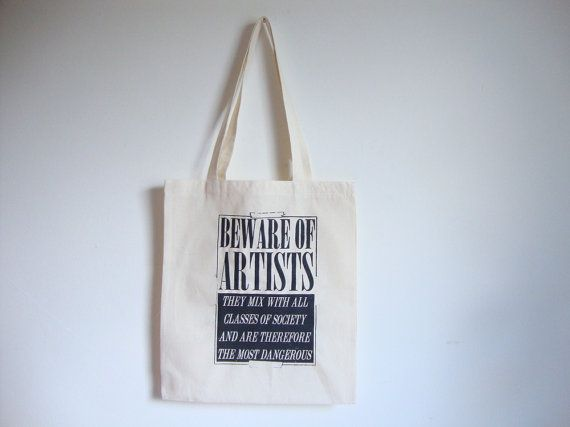 Beware of artists. Those people are dangerous ;) In stock, 3 Ptice on #etsy https://www.etsy.com/listing/235459590/beware-of-artists-canvas-tote-bag #totebag
