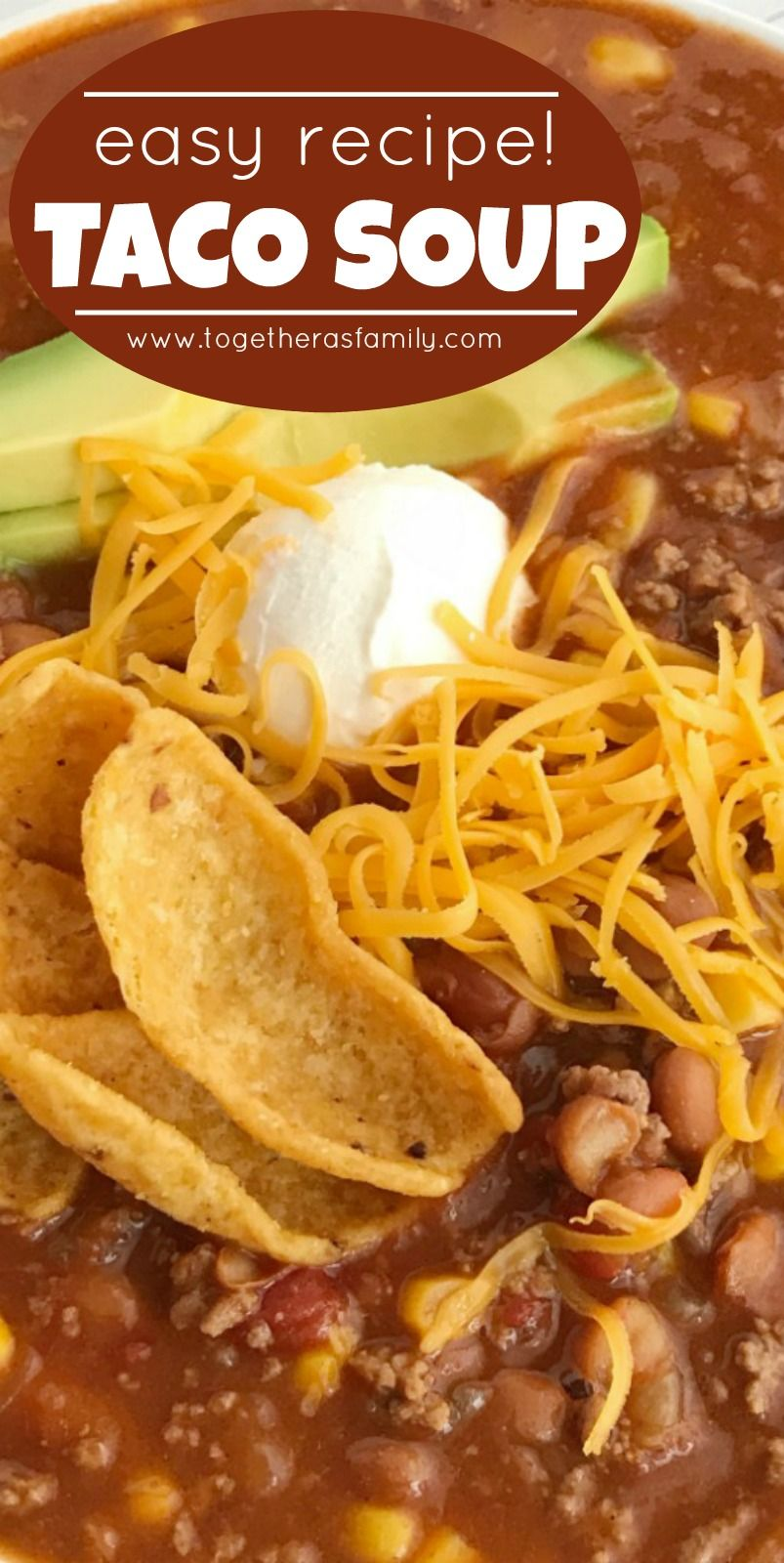 Easy Taco Soup | Together as Family