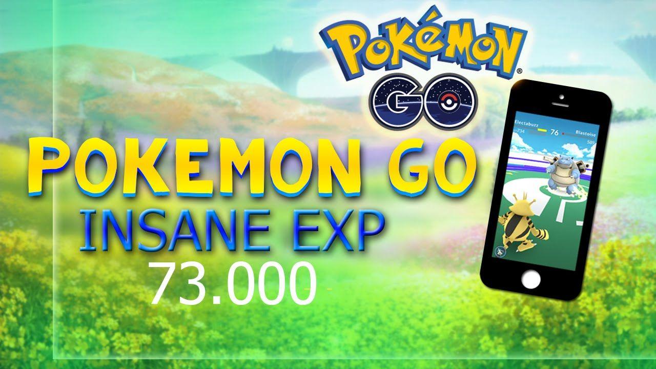 POKEMON GO - Insane EXP 73.000 in 30 min to  LEVEL 24