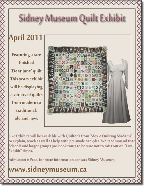 "Sidney Museum Quilt Exhibit, April 2011 (British Columbia).  ""Featuring a rare finished Dear Jane"""