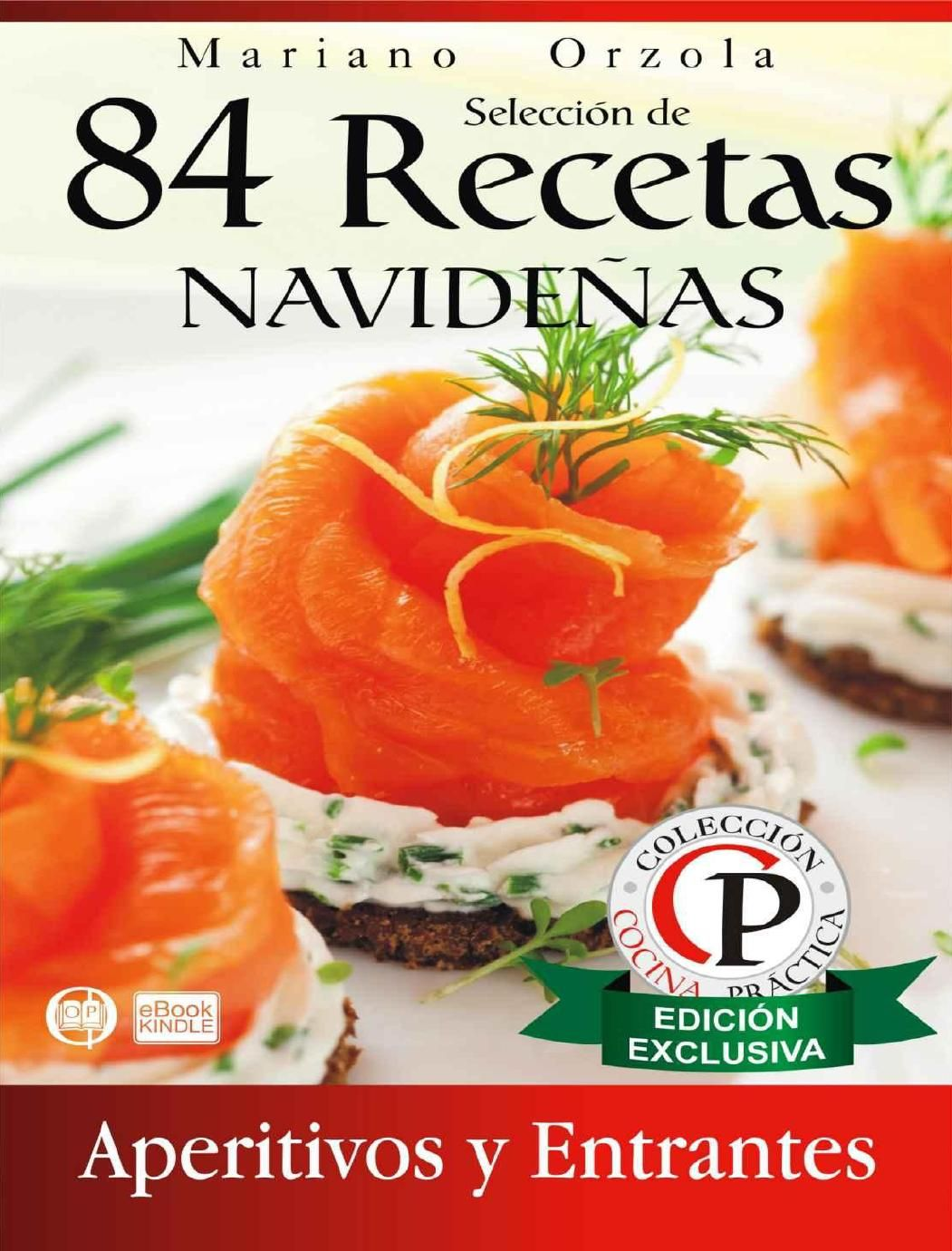 84 recetas navide as aperitivos y entrantes mariano orzola - Cocina navidena espanola ...
