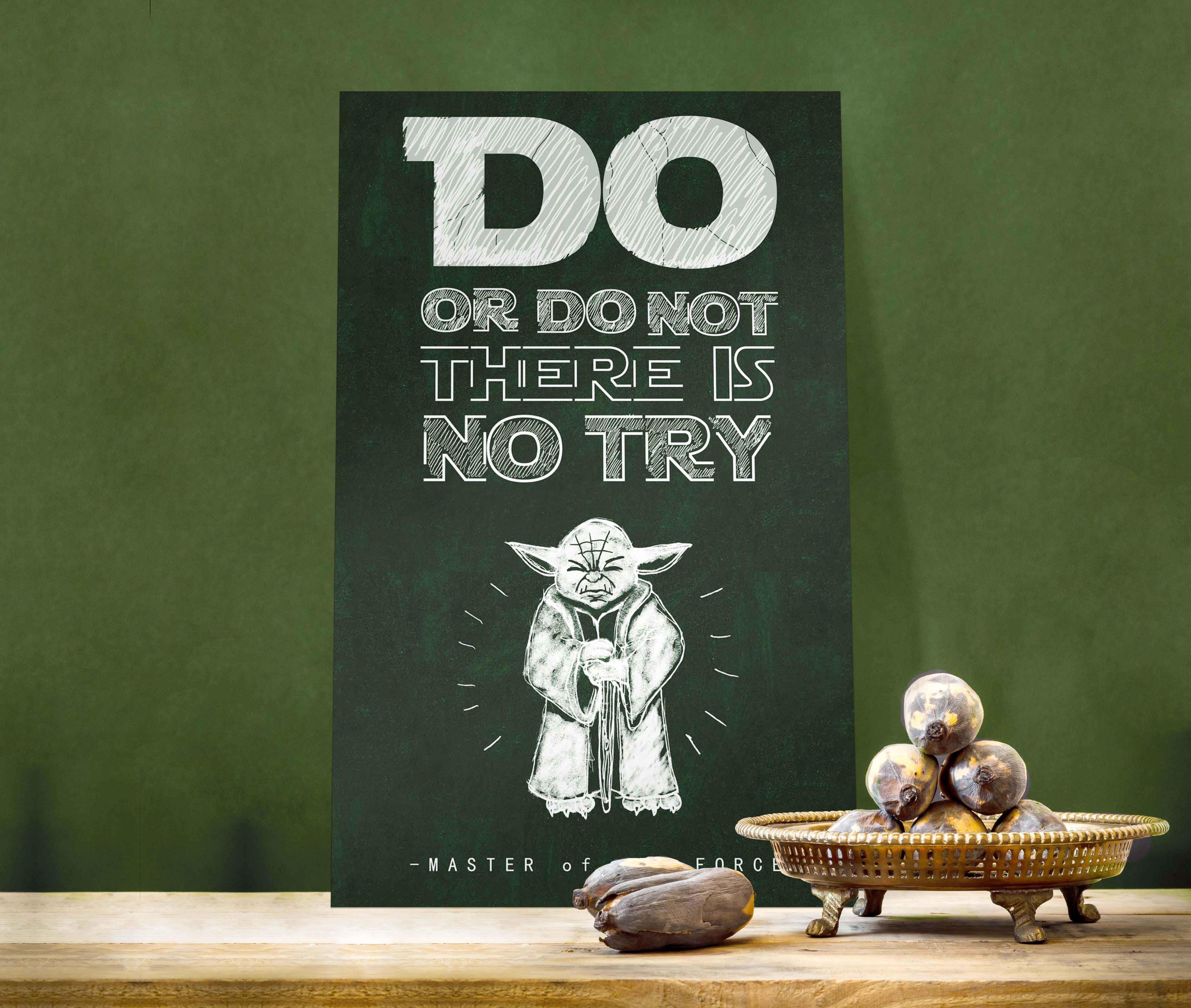 Yoda Quote Try Not: Do Or Do Not. There Is No Try. #yoda #starwars