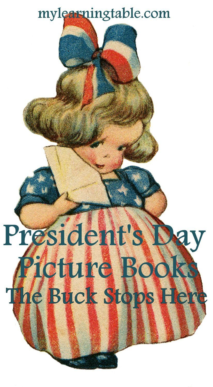 Learning About Presidents The Buck Stops Here Learning Table 4th Of July Images Patriotic Images Patriotic Kids