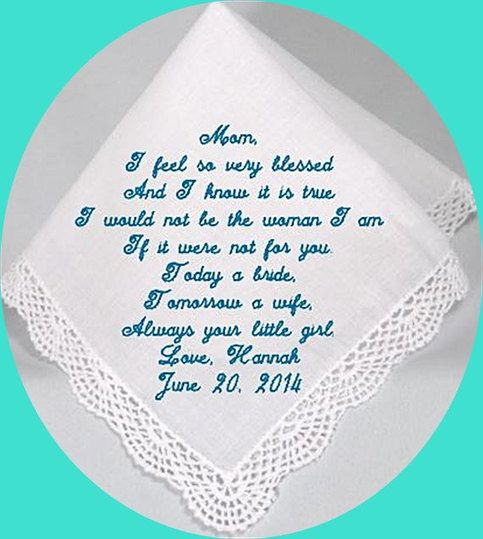 Wedding Handkerchiefs For The Family: A Beautiful Custom Embroidered Handkerchief For The Mother