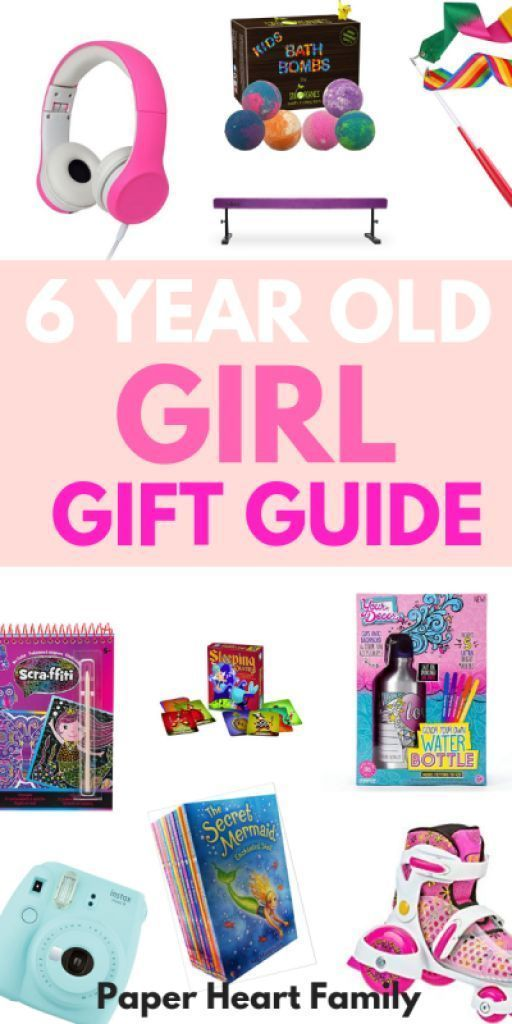the best gifts for 6 year old girls for christmas birthdays or whatever occasion