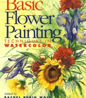 Basic Flower Painting Techniques In Watercolor Pdf Abstract