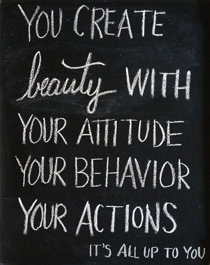 """""""You create beauty with your attitude, your behavior, your actions, it's all up to you"""" #Creativity #Attitude"""