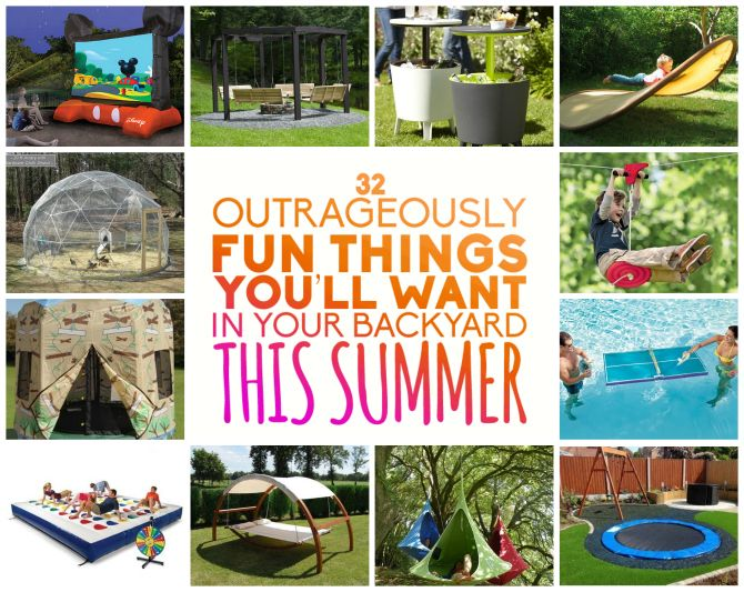 32 Outrageously Fun Things For Your Backyard Outdoor Play Camping