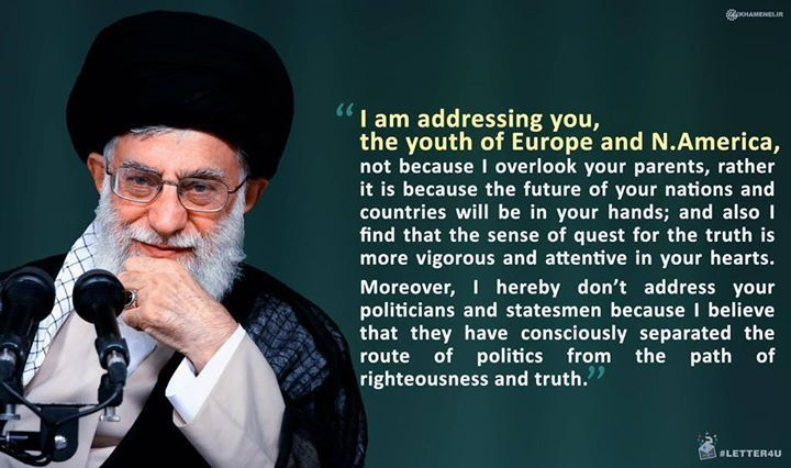 From The Supreme Leader Of Iran S Letter To The Youth In Europe