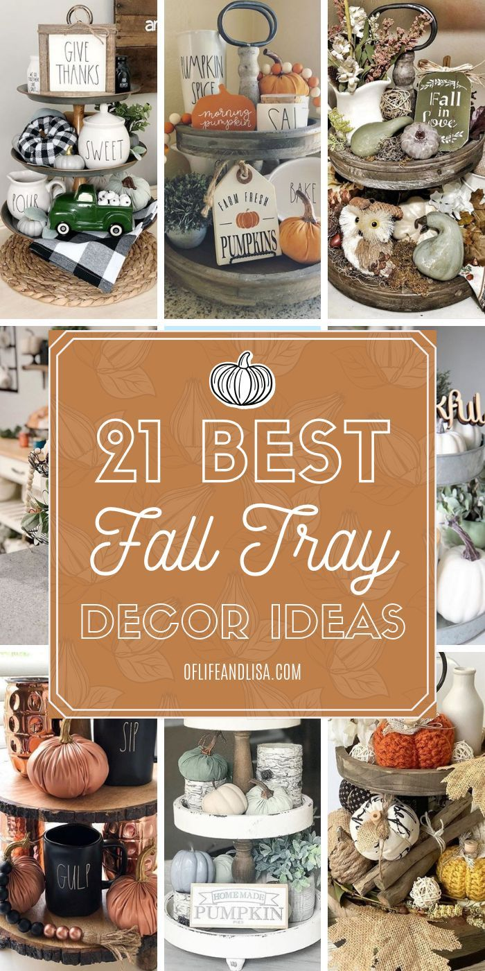20+ Best Tiered Tray Decor Ideas for Fall | Of Life and Lisa