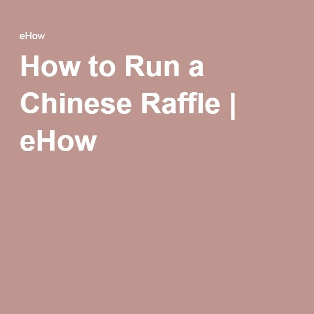 how to run a chinese raffle ehow