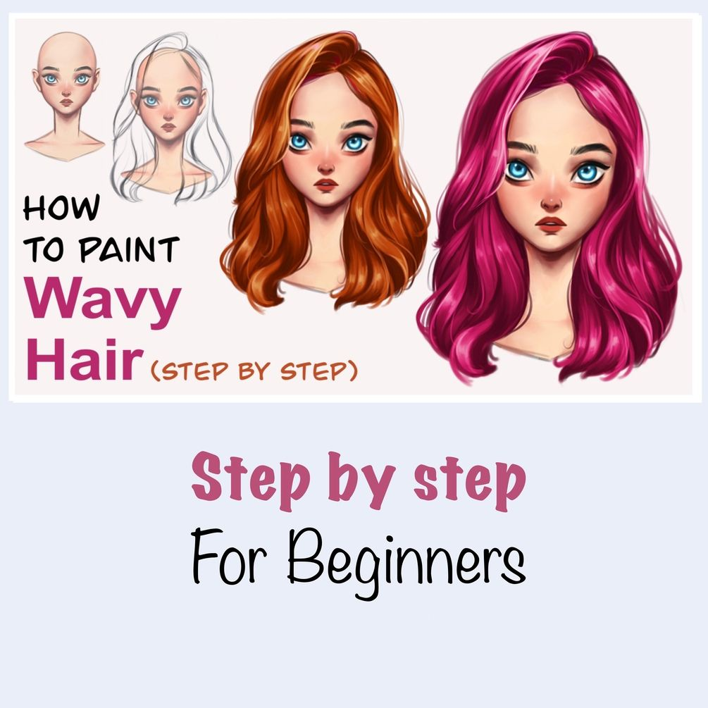 How To Paint Wavy Hair Step By Step In 2020 Step By Step Hairstyles Digital Art Tutorial Beginner Digital Art Tutorial