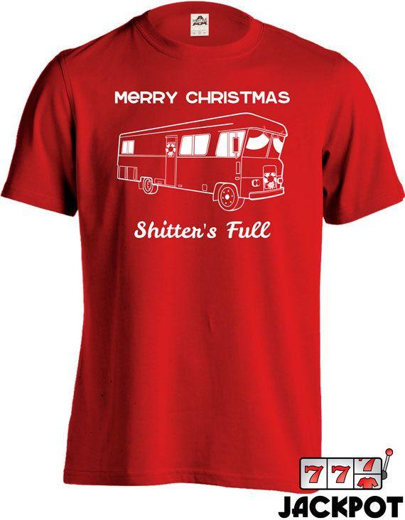 Merry Christmas Shitter\u0027s Full T Shirt Christmas Vacation