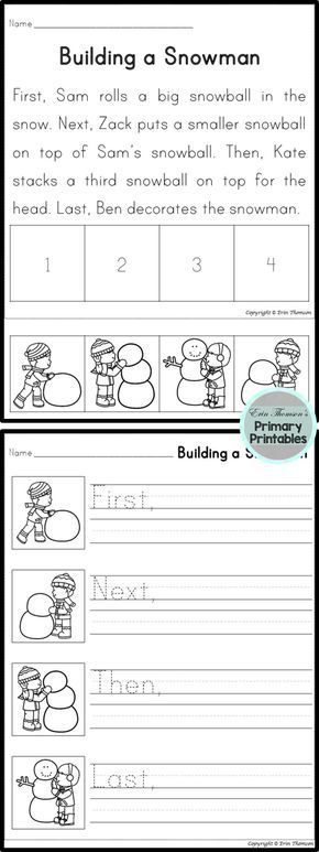 Sequencing Story Building A Snowman First Next Then Last Kindergarten Writing 1st Grade Writing Sequencing Worksheets