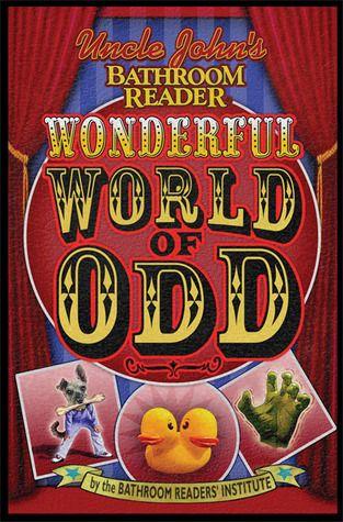Uncle John S Bathroom Reader Series Trivia Books Wonders Of The