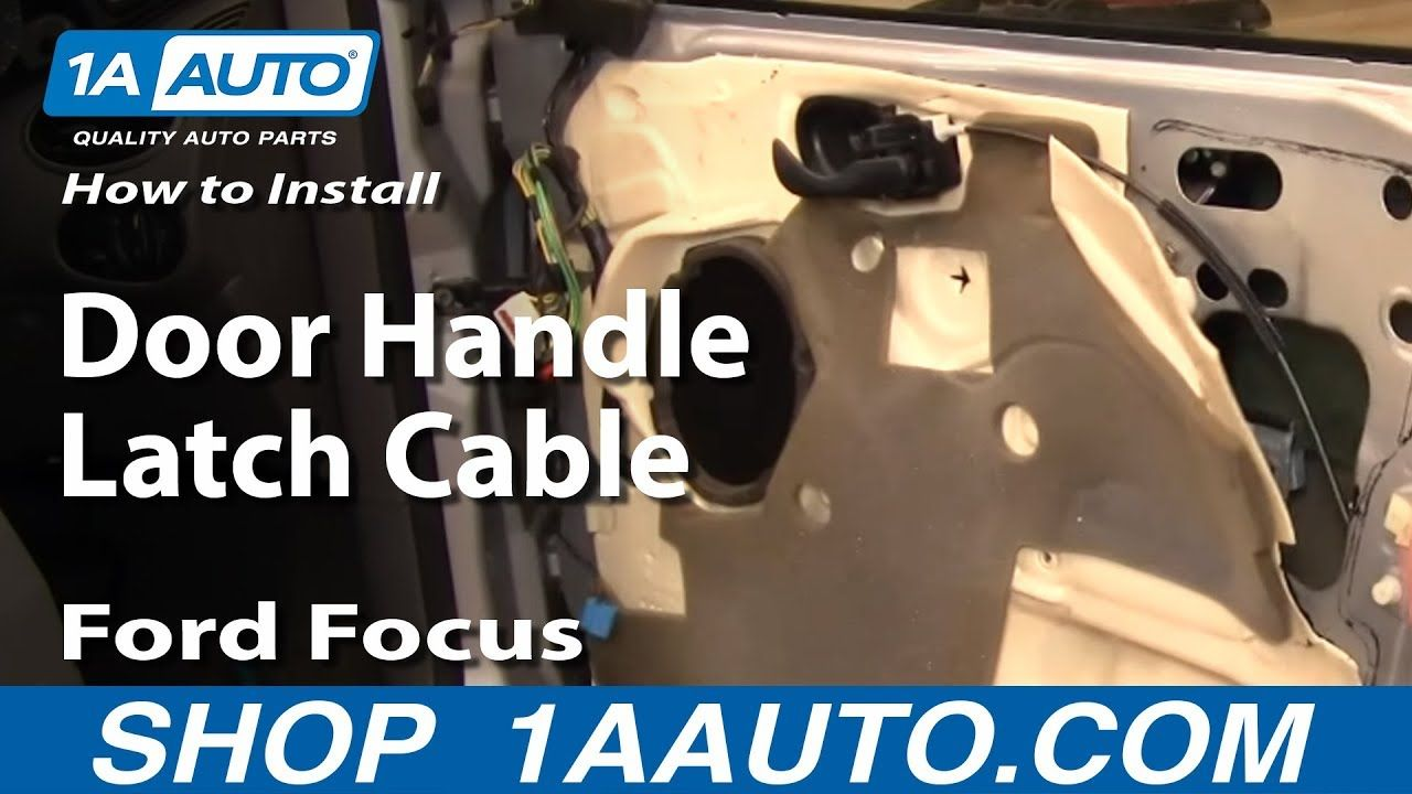 Learn How To Replace Your Door Handle Latch Cable On An 00 07 Ford Focus 1aauto Autoparts Fordfocus Diy Autorepairs 07 Ford Focus Ford Focus Ford