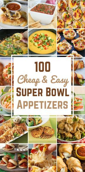 100 Cheap & Easy Super Bowl Appetizers images