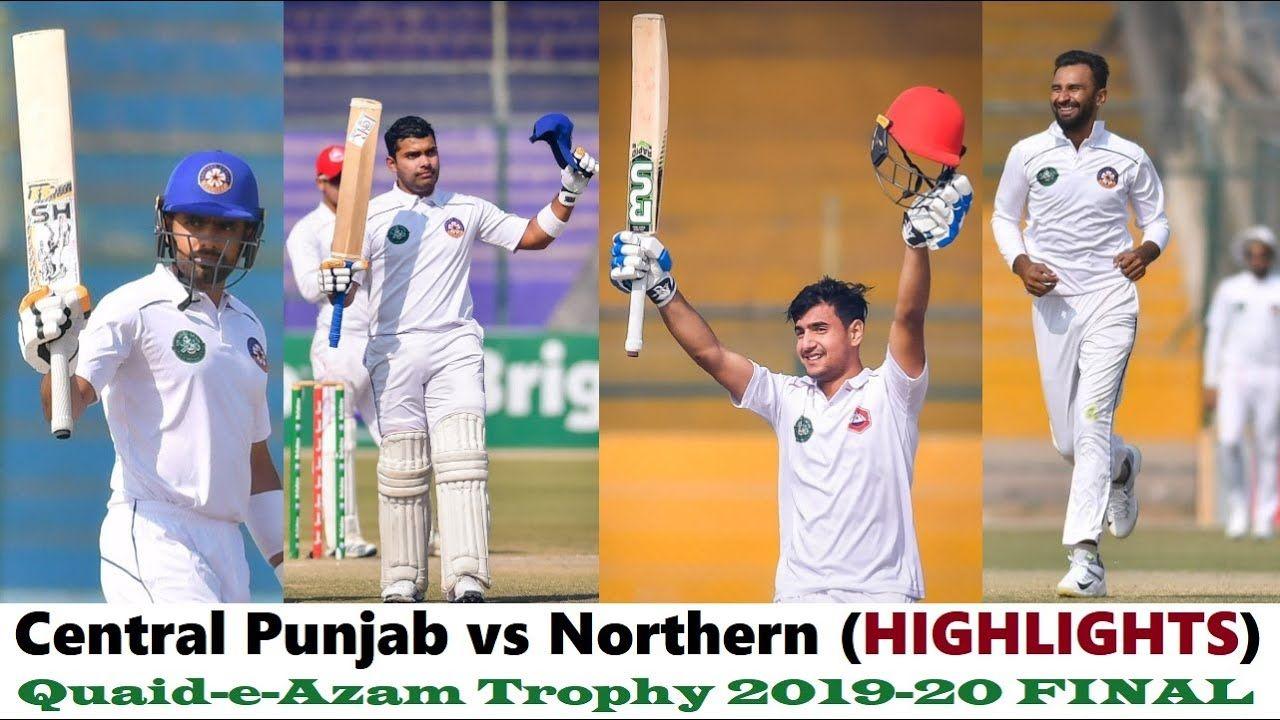 Central Punjab Vs Northern Highlights Quaid E Azam Trophy Final Season Trophy Match Highlights National Stadium