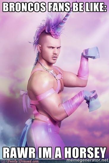 Broncos Fans Be Like Rawr Im A Horsey Unicorn Happy Birthday Funny Glamour Shots Birthday Humor