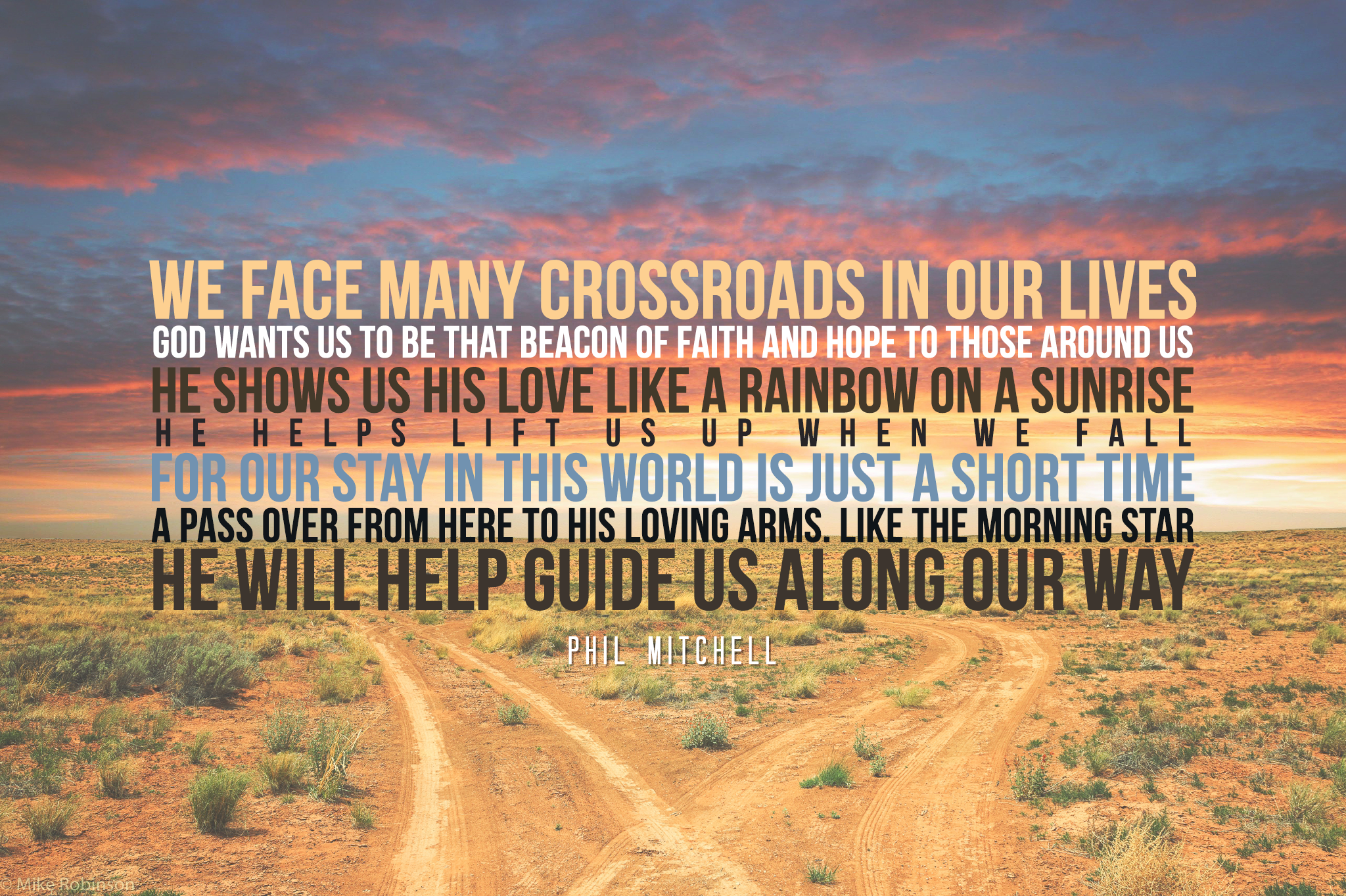 We face many crossroads in our life. God wants us to be