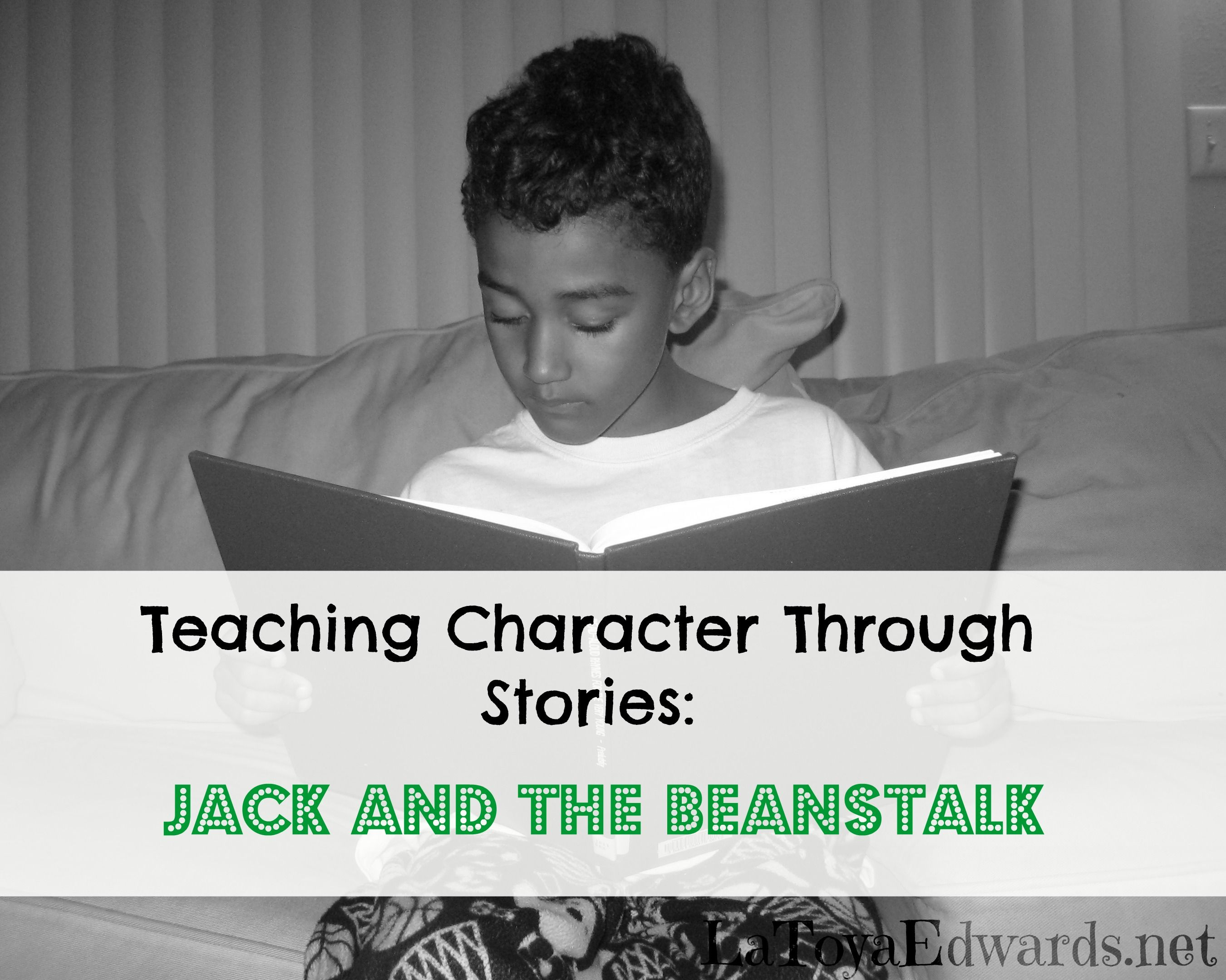 Character Lessons From Jack And The Beanstalk