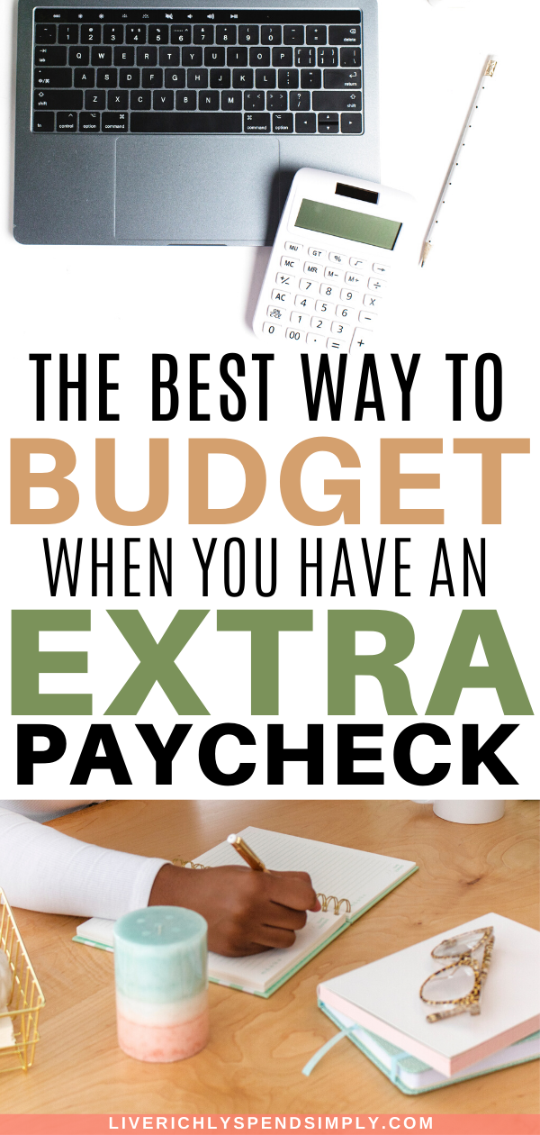How To Budget Your Extra Paycheck With Purpose Budgeting Budgeting Tips Money Management Activities