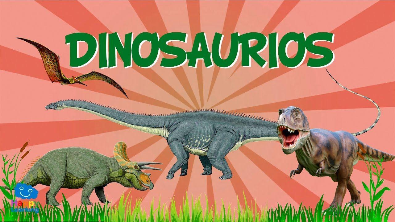 Dinosaurios Videos Educativos Para Niños Youtube Dinosaurios Para Niños Nombres De Dinosaurios Dinosaurios