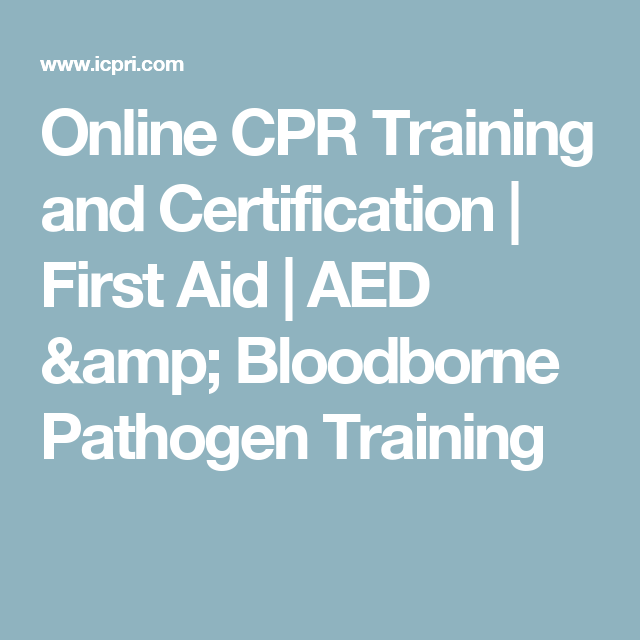 Online Cpr Training And Certification First Aid Aed Bloodborne