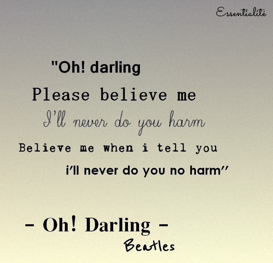 Beatles Quotes Love Beatles  Oh Darling  Music And Lyrics  Pinterest  Beatles