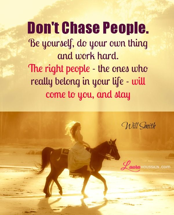 Chasing Love Quotes: Work Hard, Inspirational And