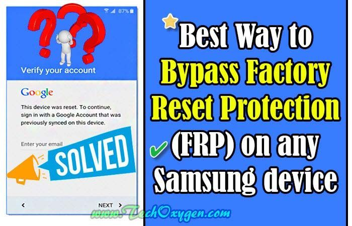 Easy Way to Bypass Factory Reset Protection on Samsung