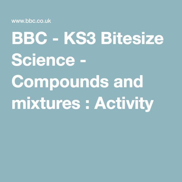Bbc ks3 bitesize science compounds and mixtures activity ks3 bitesize science compounds and mixtures activity urtaz Image collections