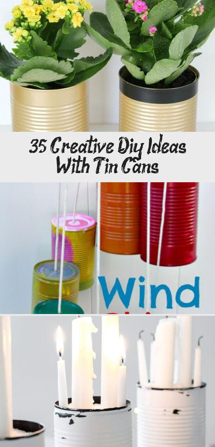 35 Creative Diy Ideas With Tin Cans Pinokyo Diy Ideas With Tin Cans Decoupage Tin Can Planters Che In 2020 Decoupage Tins Tin Can Centerpieces Painted Tin Cans