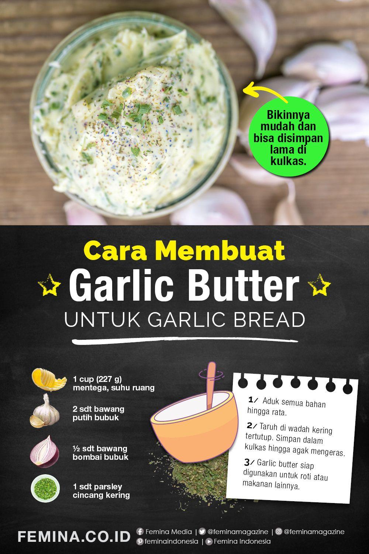 Cara Membuat Garlic Butter Untuk Garlic Bread Ide Makanan Resep Makanan Penutup Makanan Dan Minuman