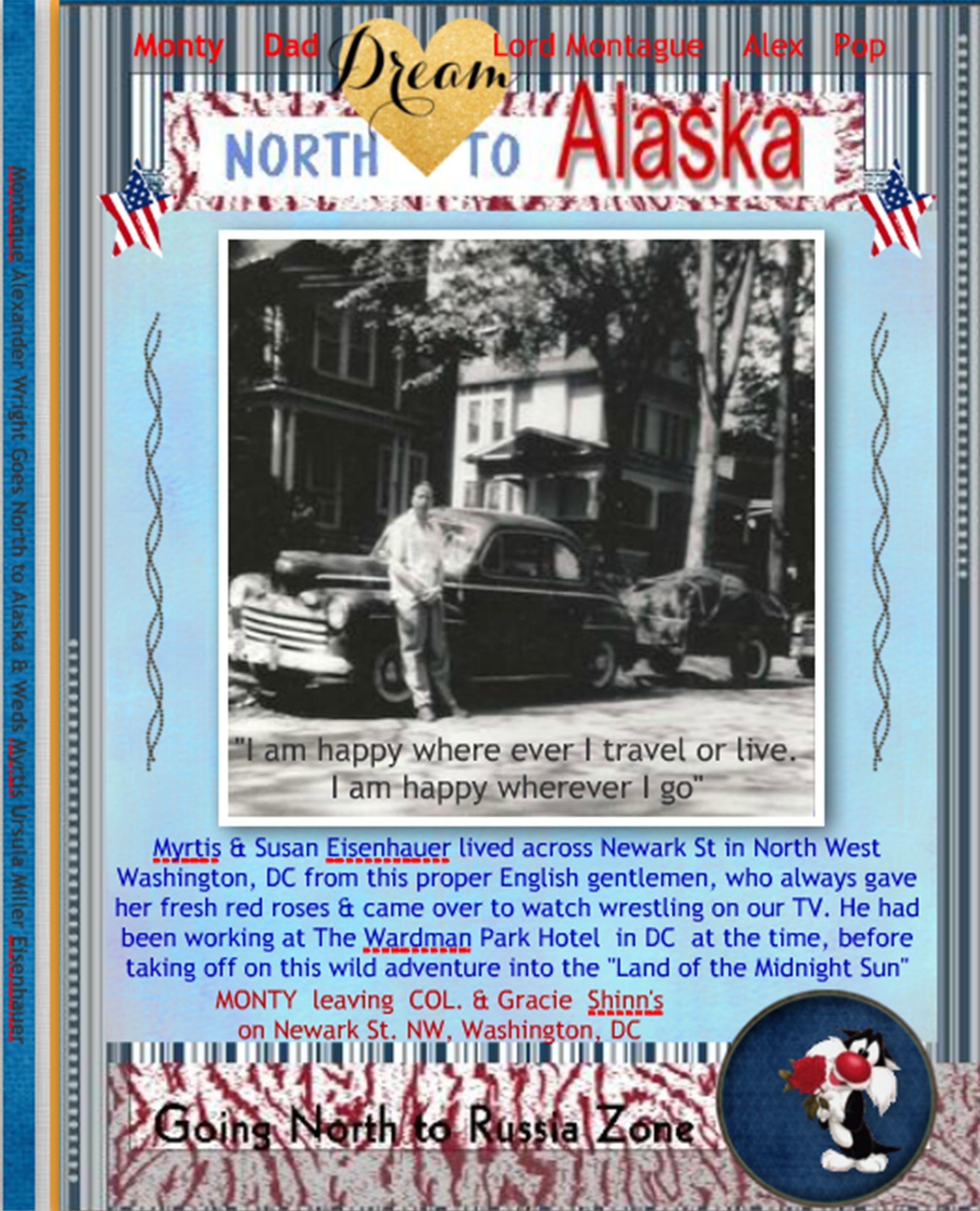 Alex leaves Washington DC to drive to Homer, Territory of Alaska 1952