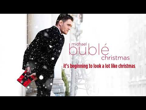 Michael Bublé It's Beginning To Look A Lot Like