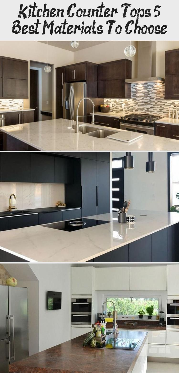 Kitchen Counter Tops 5 Best Materials To Choose Ktchn Countertops Kitchen Countertops Kitchen Counter