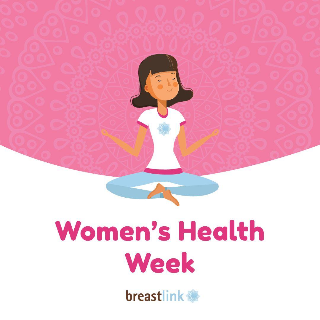 Women S Health Week Womenshealthweek Breastlink Healthlyeating Breastcancer Womenshealth