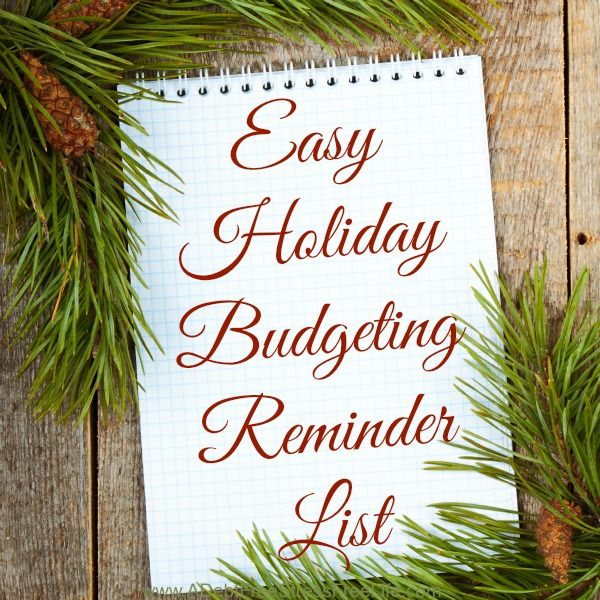 Holiday Budgeting Reminder List {With Free Printable