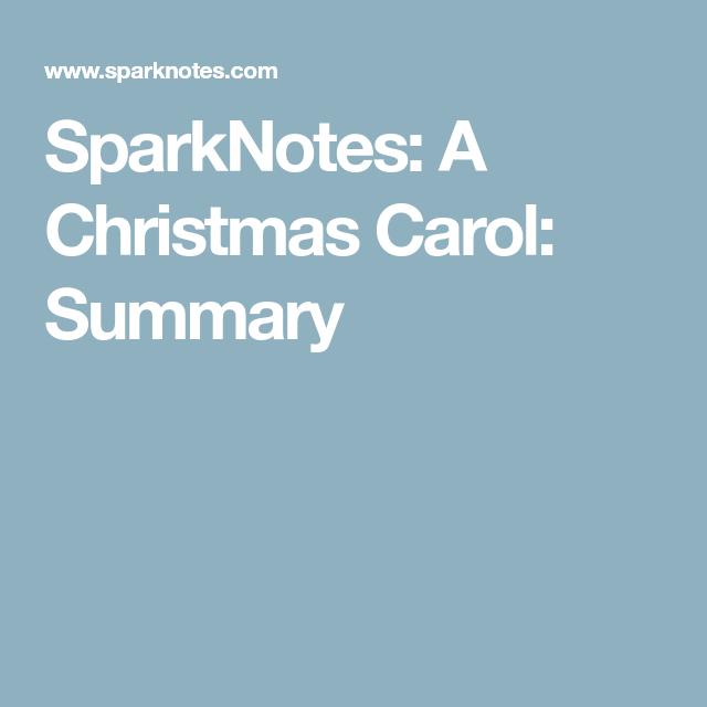 SparkNotes: A Christmas Carol: Summary   Christmas carol, Carole