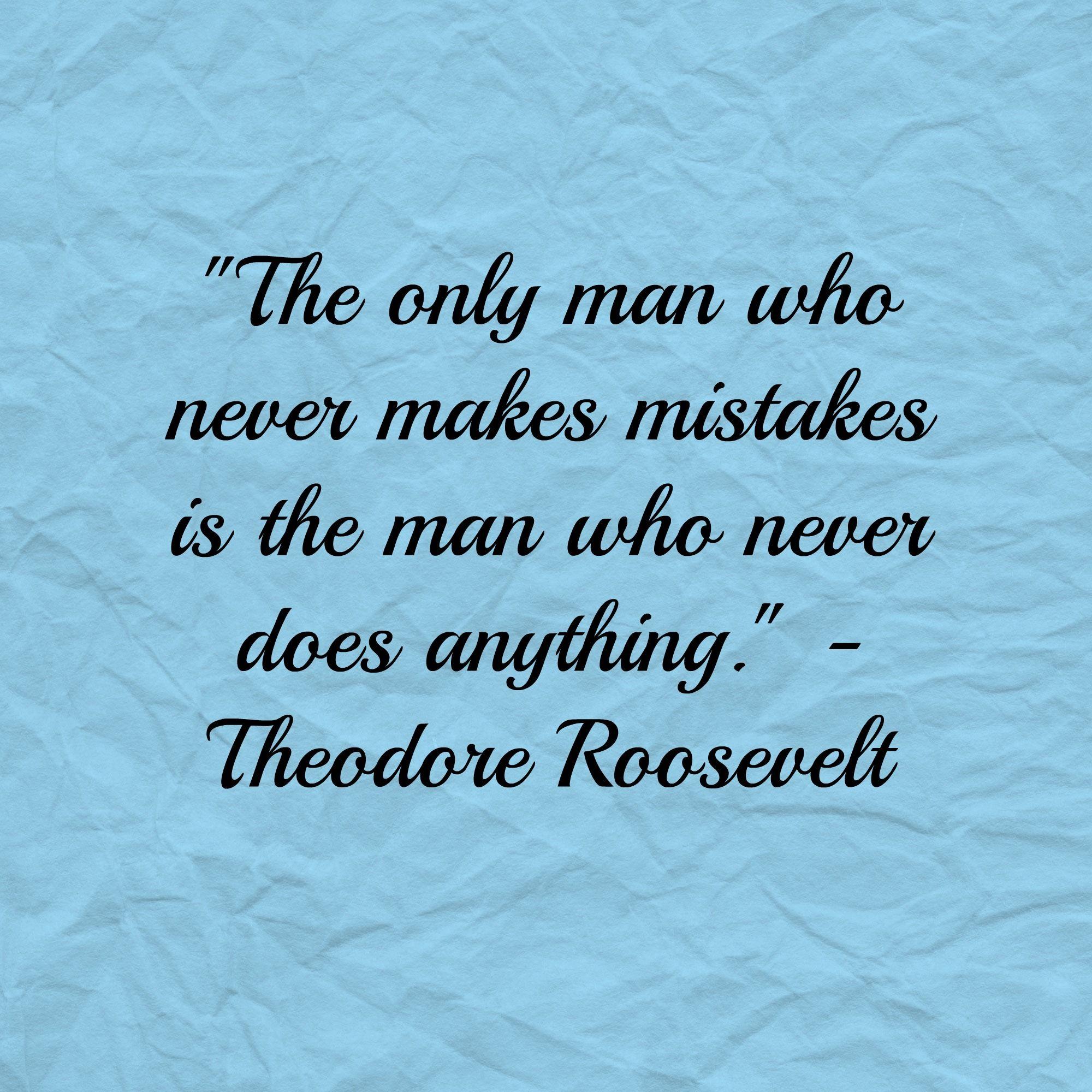 Theodore Roosevelt Quotes Theodore Roosevelt Quoteteddy Roosevelt Quotemotivational