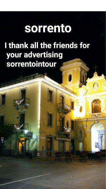 I thank all the friends for your advertising sorrentointour