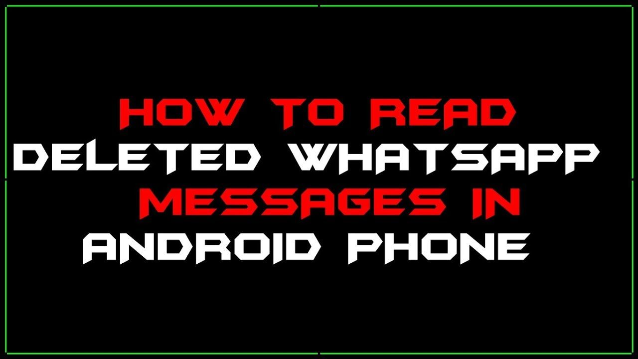 How to read deleted whatsapp messages in android phone