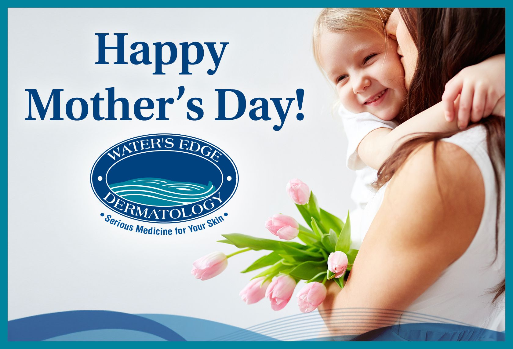 Happy MothersDay Dermatologist skin care, Dermatology