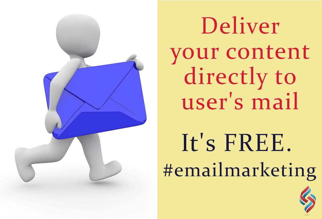 Deliver your content directly to user's mail. It's FREE ! #emailmarketing