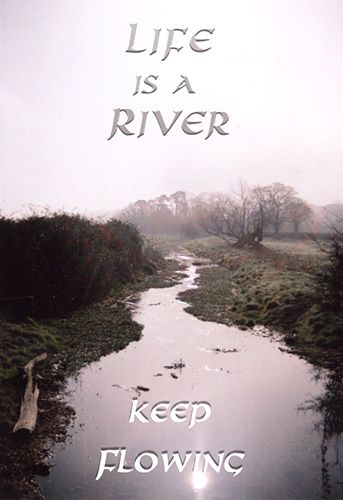 Life Like River Quote : river, quote, River,, Flowing, #goals, #moveon, River, Quotes,, Nature, Being, Quotes