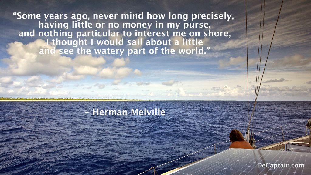 Sailing Traveling Quotes: Famous Sailing Quote By Herman Melville #quotes